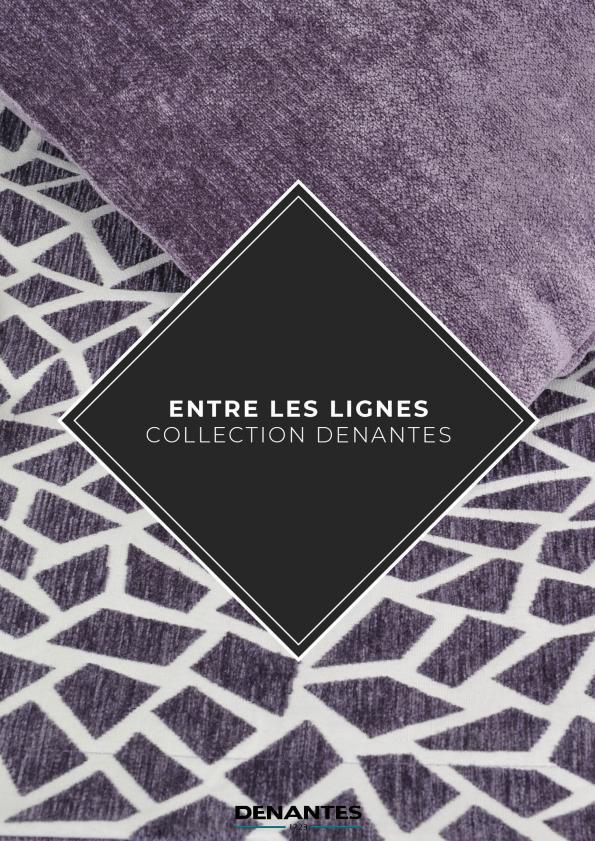 Catalogue Collection Entre les lignes | Denantes